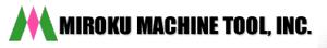 Miroku Machine Tool, Inc.