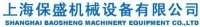 Shanghai Baosheng Machinery Equipment Co., Ltd.