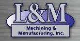 L&M MACHINING