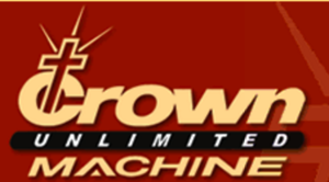 CROWN UNLIMITED MACHINE