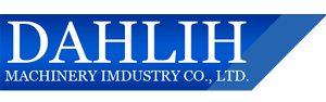 Dah Lih Machinery Industry Co., Ltd.